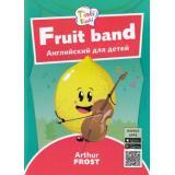 Tinkilinki Фрост А. Фруктовый оркестр=Fruit band (QR-код для аудио) (от 3 до 5 лет), (Титул, 2018), Обл, c.24